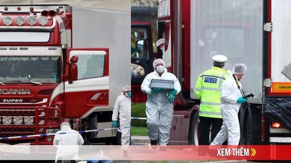 Vụ 39 người Việt chết trong container ở Anh: Dẫn độ đối tượng chủ chốt sang Anh xét xử
